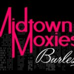 The Midtown Moxies - Burlesque
